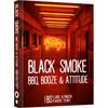 Black Smoke: BBQ, Booze en Attitude