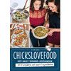 Chickslovefood, Het Daily Dinner Kookboek