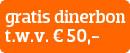 Gratis dinerbon t.w.v. € 50,-