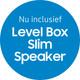 Gratis speaker t.w.v. € 99,99