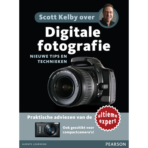 Scott Kelby Over Digitale Fotografie Nieuwe Tips En Techniek Pearson education kopen