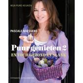 Puur genieten en toch gezond en slank 2 - Pascale Naessens