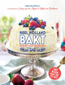 Heel Holland Bakt - Linda Collister e.a.
