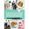 Chicks Love Food - Nina de Bruijn & Elise Gruppen