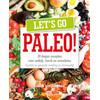 Let's go Paleo - Sandra van Schijndel