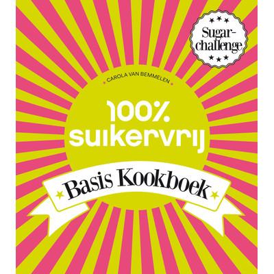 Image of 100% Suikervrij - Carola van Bemmelen
