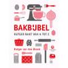 Bakbijbel - Rutger van den Broek