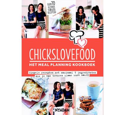 Chicks Love Food, Het Meal Planning Kookboek