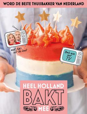 Heel Holland Bakt Mee - Heel Holland Bakt