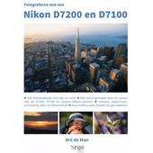 Handboek Fotograferen met een Nikon D7200 en D7100