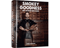 Smokey Goodness - The Ultimate BBQ Book