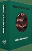 Big Green Egg Mode Operandi